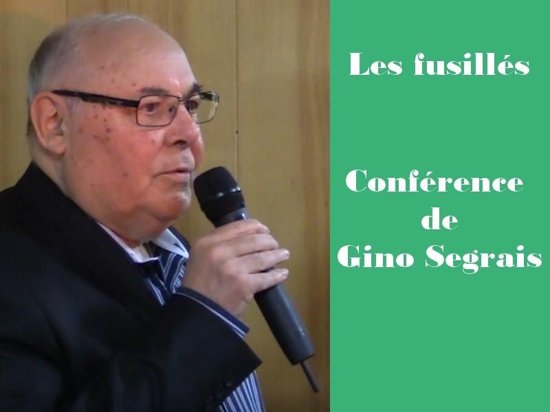 Conférence Gino SEGRAIs, Fusillés pour l'exemple